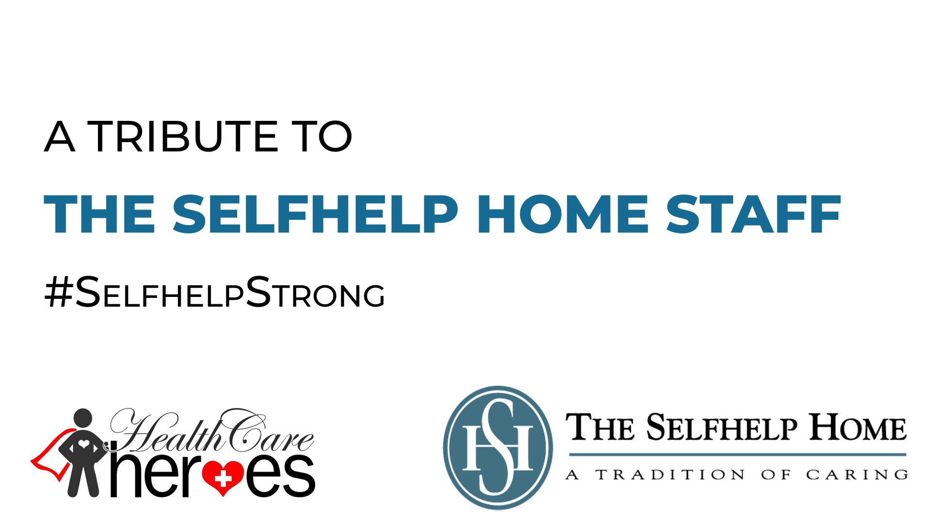 Selfhelp Strong - A Tribute To Our Healthcare Heroes