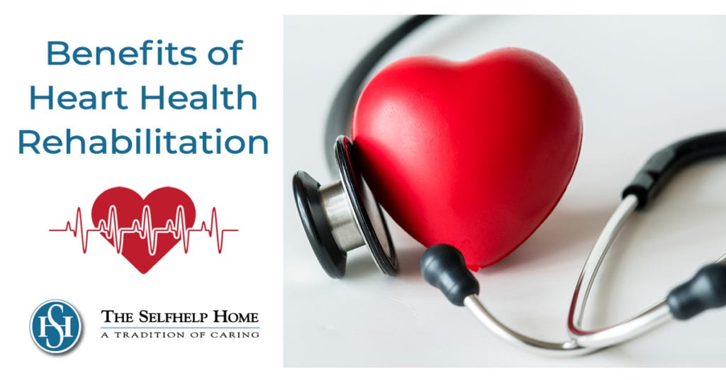 Benefits of Heart Health Rehabilitation at The Selfhelp Home